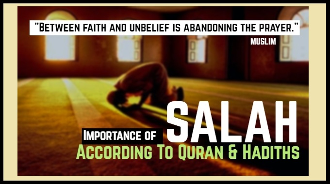 Importance of Salah – Prayer in Islam (Part 2)